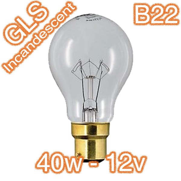 40w B22 12v GLS Incandescent Lamp Globe