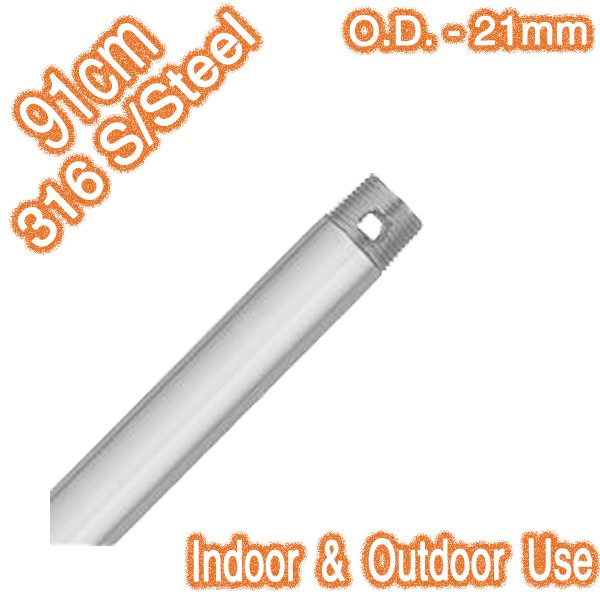 316 Stainless Steel Downrod 91cm - Indoor and Outdoor (21mm O.D.)