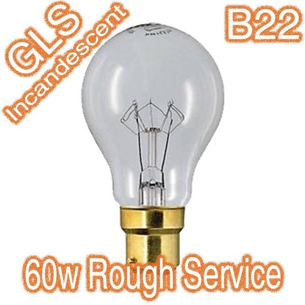 60w B22 Garage Rough Construction Incandescent Lamp 240v Globe