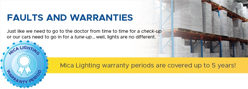 Faults & Warranties @ MICA Lighting
